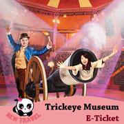 【New Travel】Trick eye Museum E-Ticket 特丽爱3D美术馆电子票